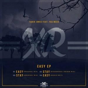 Tahir Jones - Easy (Original Mix) Ft Fka Mash
